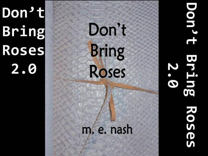 Don't Bring Roses 2.0