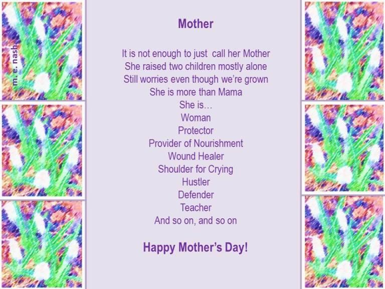 To Mama (AKA Mary N.)