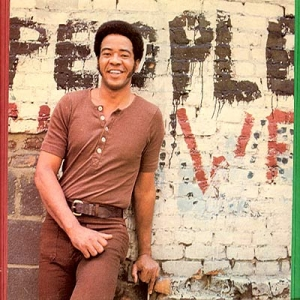 bill withers back in the day